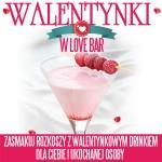 walentynki_w_lovebar_post